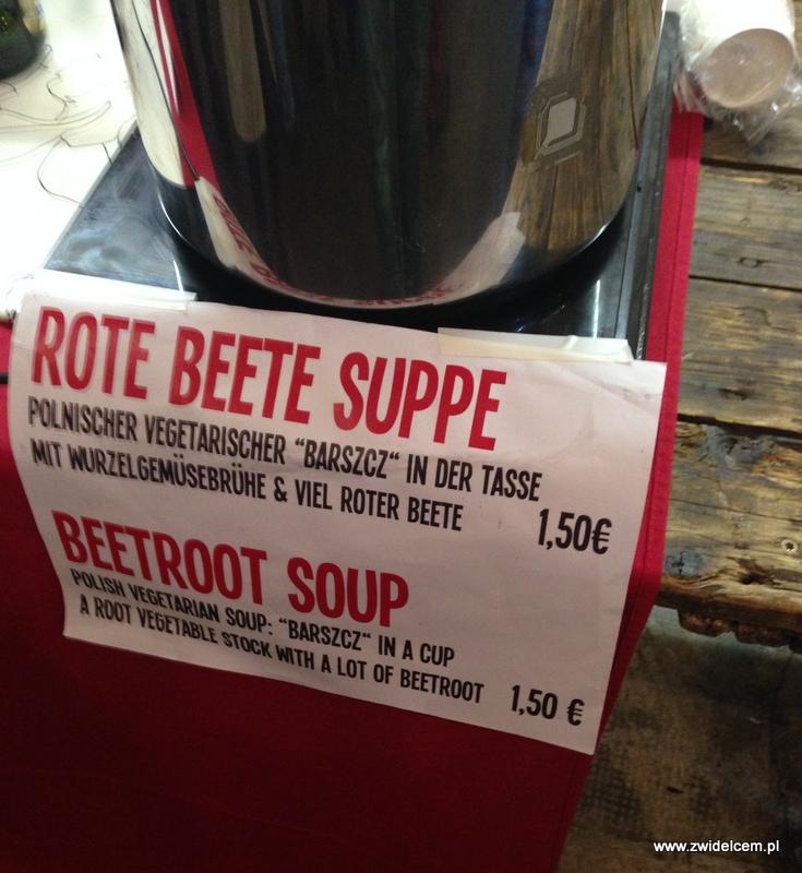 Berlin – Markthalle Neun – Street Food Thursdsay – barszcz czerwony