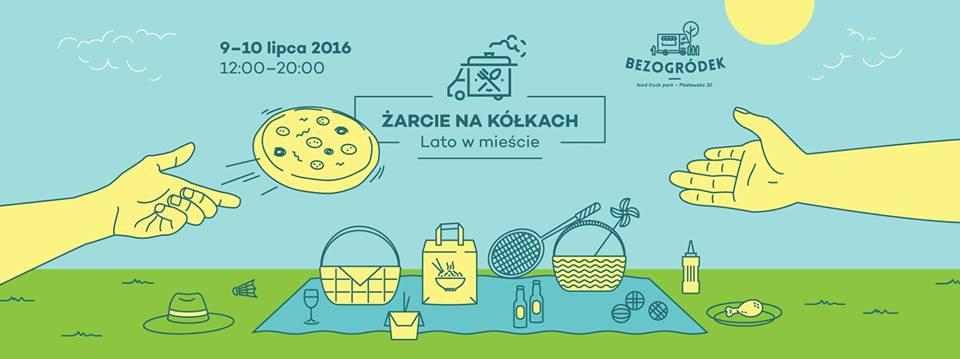 Kraków - Żarcie na kółkach Lato w mieście - Bezogródek